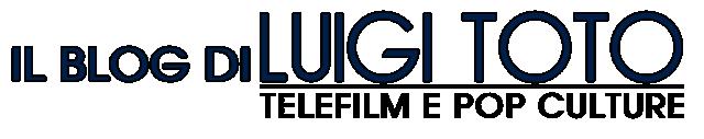 Il Blog di Luigi Toto